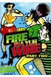 Fire Ina Yu Wire Part Two [DVD]